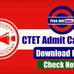 CTET Admit Card 2019 Out Now - Download Here