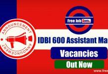 IDBI Bank 600 Assistant Manager Recruitment 2019