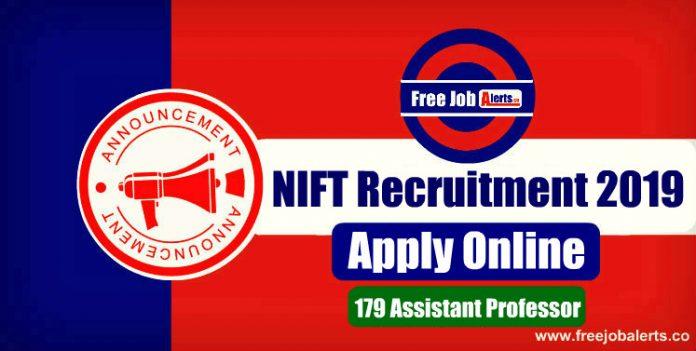NIFT Recruitment 2019 - Apply Online 179 Assistant Professor Notification
