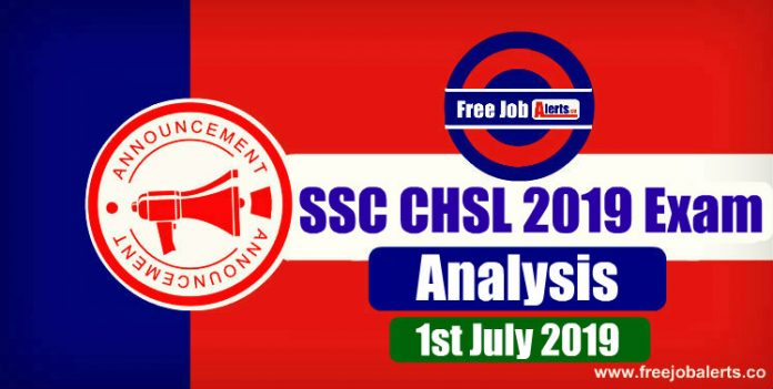 SSC CHSL 2019 Exam Analysis & Question Asked (All Shifts) - 1st July 2019