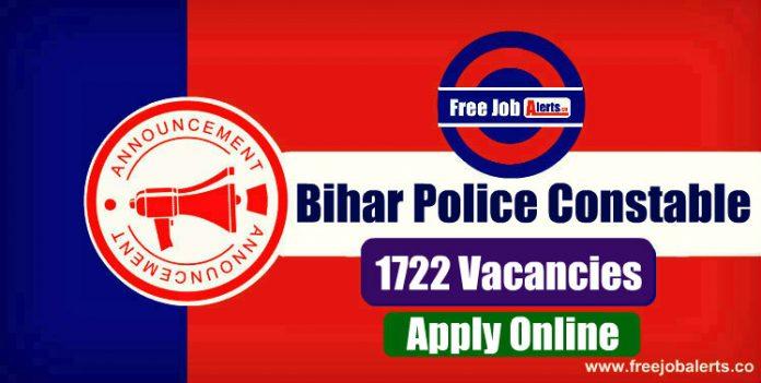 Bihar Police Constable 1722 Vacancies 2019 - Last Date 30th December 2019