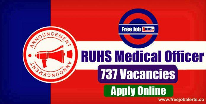 RUHS Medical Officer 737 Vacancies 2019 - Last Date 24th December 2019