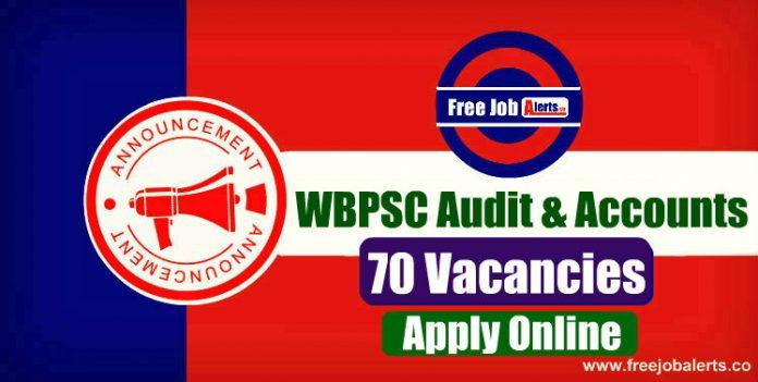 WBPSC Audit & Accounts 70 Vacancies 2019