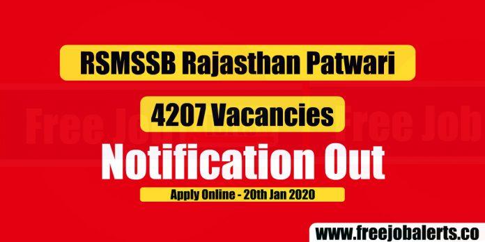 RSMSSB Patwari 4207 Vacancies 2019-20 Notification Out