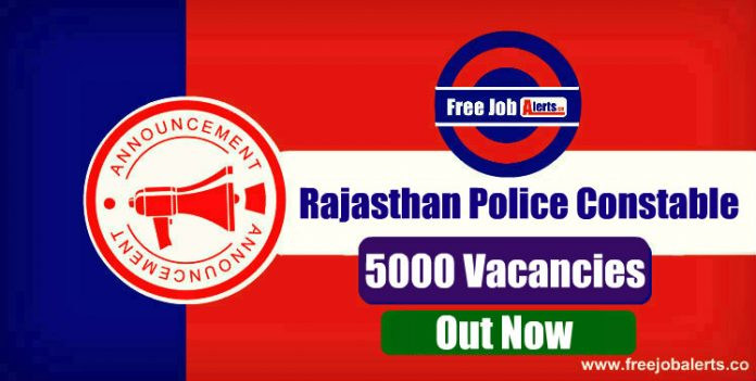 Rajasthan Police Constable 5000 Vacancies 2019 - Apply Online