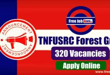 TNFUSRC Forest Guard 320 Vacancies 2019 - Apply Online