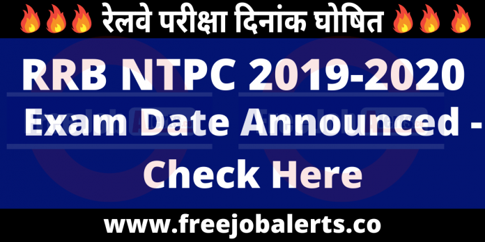 RRB NTPC 2020 Exam Dates Announced - Check Here