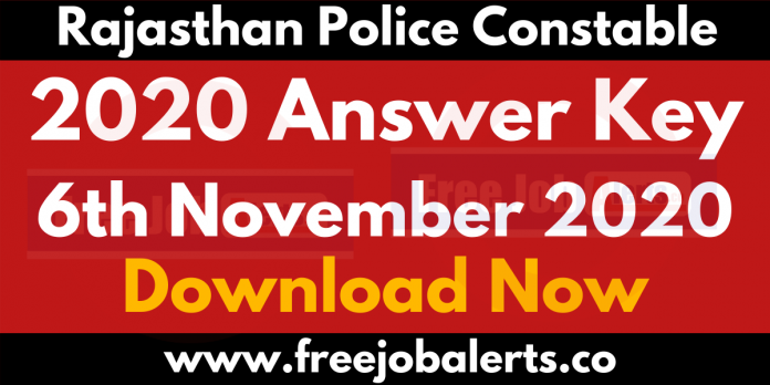 Rajasthan Police Constable Answer Key - 6th November 2020